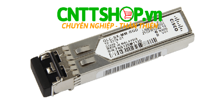 Module quang Cisco SFP GLC-SX-MM-RGD 1000BASE-SX Multi Mode, 850 nm, dual LC, 500m Transceiver