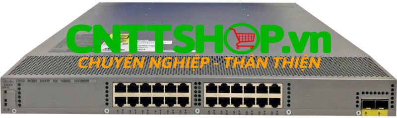Thiết bị mạng Switch Cisco Nexus N2K-C2224TP 1GE Fabric Extender, 2PS, 1 Fan Module, 24x100/1000Base-T + 2x10GE (req SFP+), choice of airflow and power supply