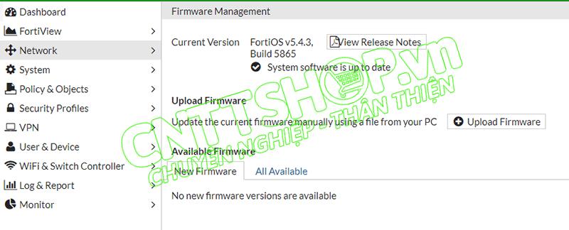 FortiOS 5 4] Hướng dẫn update firmware Firewall Fortigate - CNTTShop