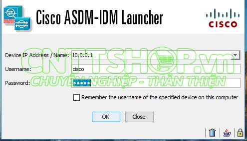 Hướng dẫn cài ASDM Firewall Cisco ASA - CNTTShop